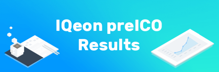 IQeon pre-ICO has Finished - be the First to See the Results!
