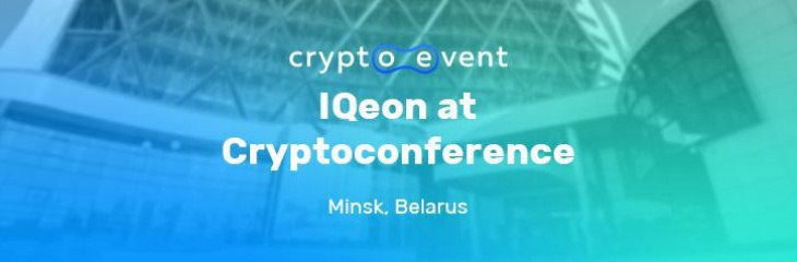IQeon Participated in 'Cryptoconference' Held in Minsk, Belarus