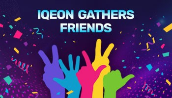 IQeon Gathers Friends